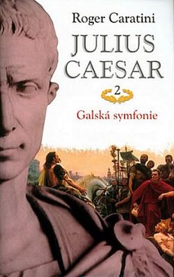 Julius Caesar 2 - Galská symfonie obálka knihy