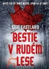 Bestie v Rudém lese