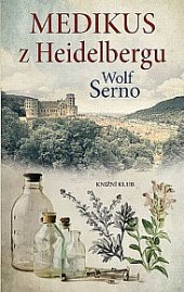 Medikus z Heidelbergu obálka knihy