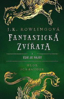 Fantastická zvířata a kde je najít obálka knihy