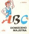 Abc domáceho majstra
