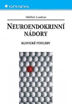 Neuroendokrinní nádory: Klinické pohledy obálka knihy