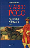Marco Polo: Karavana z Benátek