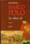 Marco Polo: Za velkou zdí
