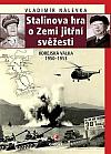 Stalinova hra o Zemi jitřní svěžesti: Korejská válka 1950–1953