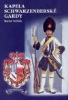 Kapela schwarzenberské gardy