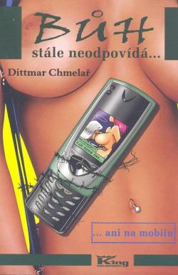 Bůh stále neodpovídá... ... ani na mobilu