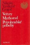 Večery / Myrhorod / Petrohradské príbehy