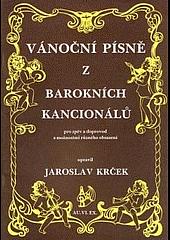 Vánoční písně z barokních kancionálů obálka knihy