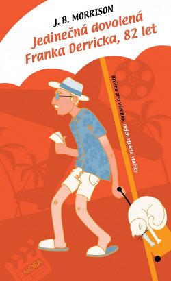 Jedinečná dovolená Franka Derricka, 82 let