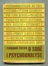 O sobě i psychoanalyse