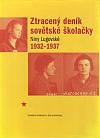 Ztracený deník sovětské školačky 1932-1937