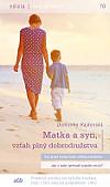 Matka a syn, vzťah plný dobrodružstva