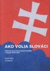 Ako volia Slováci