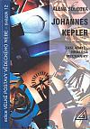 Johannes Kepler - zakladatel nebeské mechaniky