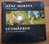 Jižní Morava příroda a památky /Sudmahren