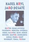 Jaro desáté: Karel Kryl 1944-2004