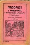 Masopust z Koblihovic a Bachus souzen a pochován
