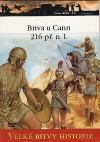 Bitva u Cann 216 př. n. l. - Hannibalův triumf nad římskou armádou