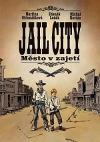 Jail City Město v zajetí