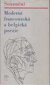 Souznění – Moderní francouzská a belgická poezie