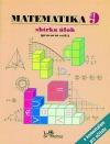 Matematika 9 – sbírka úloh s komentářem pro učitele