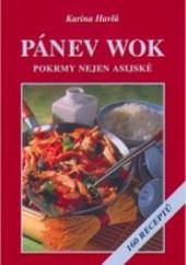 Pánev wok, pokrmy nejen asijské