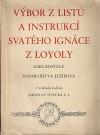 Výbor z listů a instrukcí svatého Ignáce z Loyoly