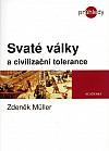 Svaté války a civilizační tolerance