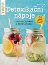 Detoxikační nápoje s ovocem, bylinkami a dalšími přísadami