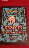 Zrzoun ( Hrdina dvou světů )