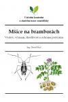 Mšice na bramborách: Výskyt, význam, škodlivost a ochrana proti nim