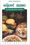 Sójové maso - kuchyně plná zdraví