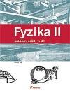 Fyzika II, 1. díl pracovní sešit