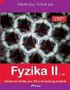 Fyzika II, 2. díl s komentářem pro učitele