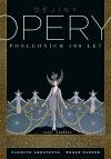 Dějiny opery - Posledních 400 let