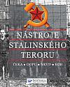 Nástroje stalinského teroru: ČEKA, OGPU, NKVD, KGB