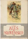 Aleš a Slovensko