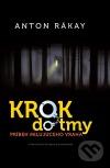 Krok do tmy : Príbeh milujúceho vraha