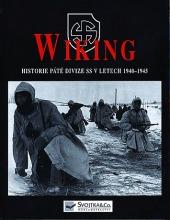 Wiking - Historie páté divize SS v letech 1940-1945