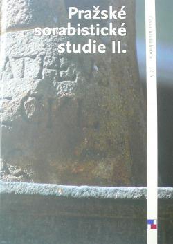 Pražské sorabistické studie II. K 360. výročí narození pražského sochaře lužickosrbského původu Matěje Václava Jäckela (1655−1738) obálka knihy