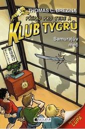 Klub Tygrů – Samurajův meč