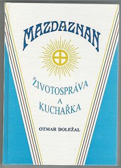 Mazdaznan - životospráva a kuchařka obálka knihy