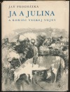 Ja a Julina a koniec veľkej vojny