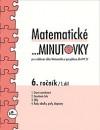 Matematické ...minutovky 6. ročník – 1. díl
