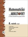 Matematické ...minutovky 8. ročník – 2. díl