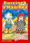 Hurvínek a Mánička na neznámé planetě