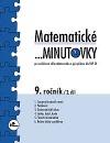 Matematické ...minutovky 9. ročník – 2. díl