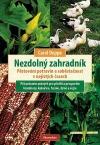 Nezdolný zahradník: Pěstování potravin a soběstačnost v nejistých časech