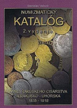 Numizmatický katalóg mincí Rakúskeho cisárstva a Rakúsko-Uhorska 1835–1918 obálka knihy